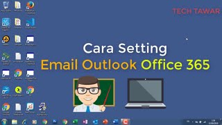 Cara Setting Email Outlook Office 365