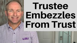 When the Trustee Steals From a Trust