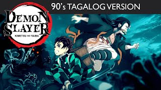 Demon Slayer | Opening Song | 90's Tagalog version