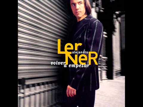 05. La Belleza - Alejandro Lerner (Volver A Empezar) - 1997