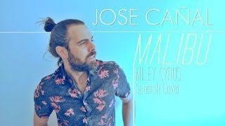 Miley Cyrus - Malibu (Jose Cañal) Cover acústica en español