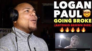 Logan Paul - GOING BROKE (Antonio Brown Diss Track)   REACTION!!
