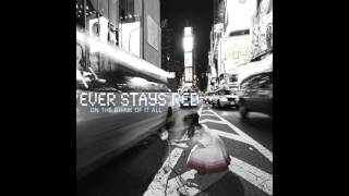 Ever Stays Red - Glorious