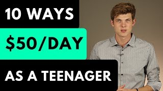 10 Legit Ways To Make Money As A Teenager [In 2020]