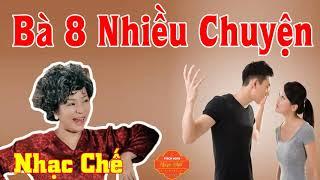 Nhạc Chế | Bà Tám Nhiều Chuyện - Ăn No Lo Chuyện Bao Đồng | Đi Nói Xấu Lung Tung