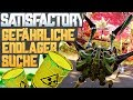SATISFACTORY ENDLAGER SUCHE Satisfactory Deutsch German Gameplay 227