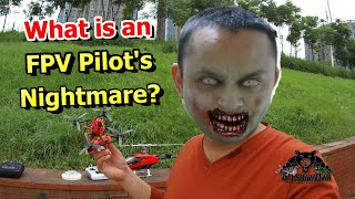 Every Pilot FPV Pilot worst Nightmare Must Watch