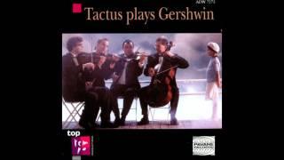 The Man I Love de Quatuor Tactus