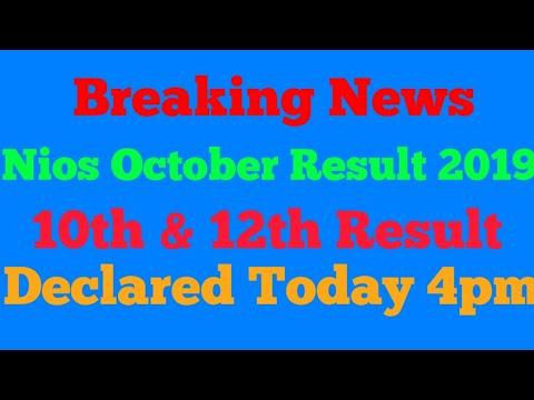 Nios 10th 12th October result 2019 declared today|Nios 10th & 12th result october 2019