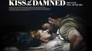 Kiss of the Damned (2013) Video