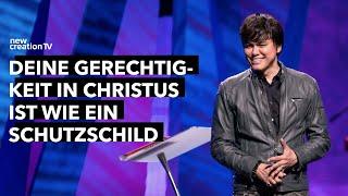 Deine Gerechtigkeit in Christus ist wie ein Schutzschild – Joseph Prince I New Creation TV Deutsch