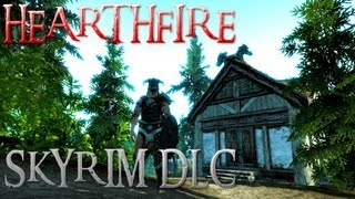 TES V - Skyrim DLC: Hearthfire