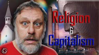 Slavoj Žižek: What Is the Best Religion for Capitalism?