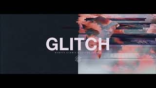 Martin Garrix & Julian Jordan - Glitch