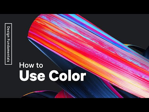 How To Use Color —  Color Basics