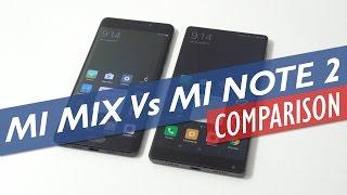 Xiaomi Mi Mix Vs Mi Note 2 Comparison (With Antutu test)