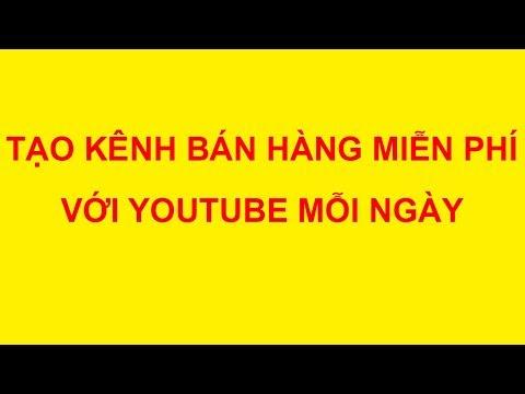 Tạo kênh Youtube bán hàng