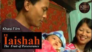 Iaishah Ep3    Khasi Film