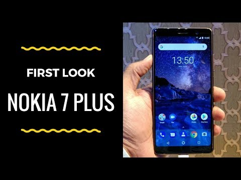 Nokia 7 Plus: First Look