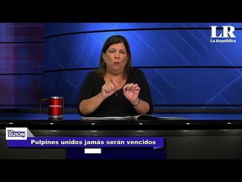 Pulpines unidos jamás serán vencidos - SIN GUION con Rosa María Palacios