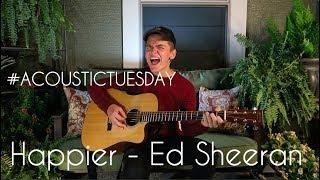 Happier   Ed Sheeran (Acoustic Cover By Ian Grey)