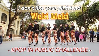 KPOP IN PUBLIC CHALLENGE//Weki Meki- I don't like your girlfriend Dance cover by Cli-max Crew