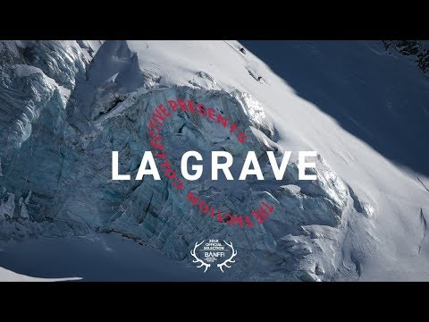 The Faction Collective Presents: La Grave | 4K