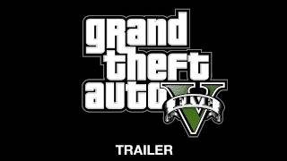 Grand Theft Auto V First Official Trailer