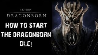 Skyrim: Dragonborn - How to Start the Dragonborn DLC!