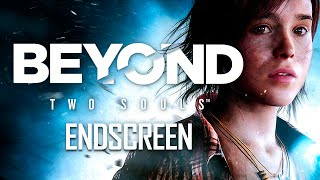 ENDSCREEN 💜 Beyond Two Souls   Remastered