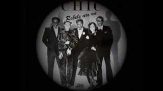 Chic - Rebels Are We