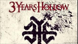 3 Years Hollow - Fallen