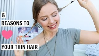 8 Reasons To LOVE Your Thin And Fine Hair | Kia Lindroos