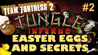 Team Fortress 2: JUNGLE INFERNO Easter Eggs And Secrets | Part 2 | HD
