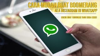 Cara Mudah Buat Boomerang Ala Instagram di Whatsapp, Cocok Buat Tribuners yang Suka Eksis!