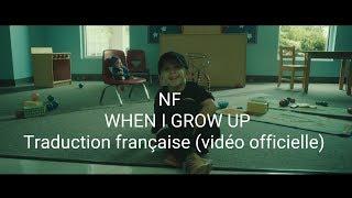 NF  When I Grow Up   Traduction Française (vidéo Officielle)