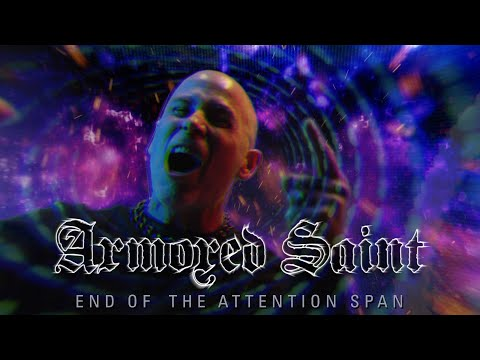 Armored Saint - End of the Attention Span (OFFICIAL VIDEO) online metal music video by ARMORED SAINT