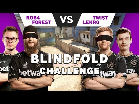 NiP Lekr0 and Twist vs f0rest and Betway Rob4 | Blindfold Challenge