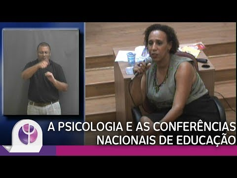 A Psicologia e as Conferências Nacionais de Educação