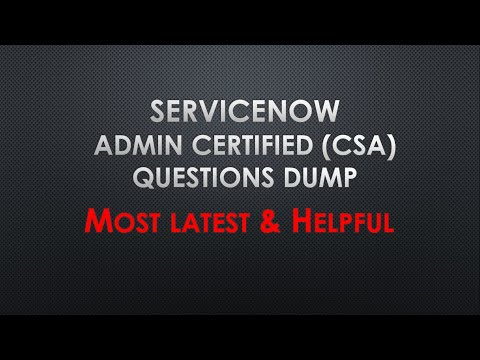 #ServiceNow Certified Administrator Questions Dump  Most recent ...