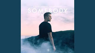 Somebody I'm Not (Cahill Edit)