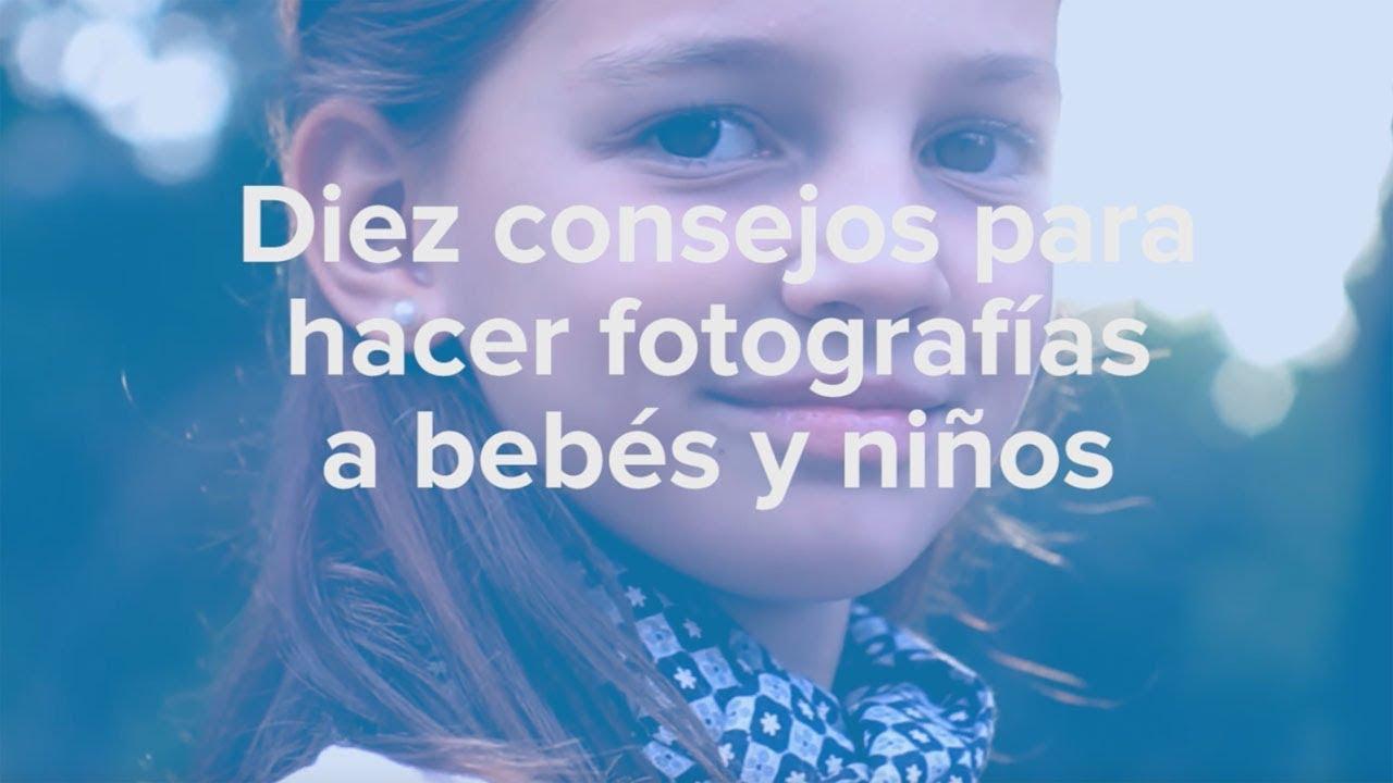 Cómo hacer buenas fotografías a bebés y niños. Consejos de fotografía