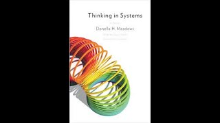 Thinking in Systems by Donella H  Meadows Book Summary - Review (AudioBook)