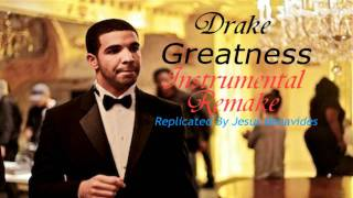 Drake - Greatness Instrumental (Remake)