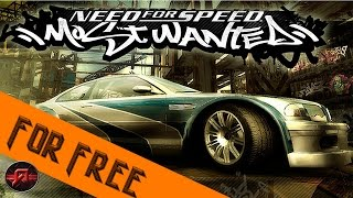 How to get Need For Speed Most Wanted on PC For FREE !