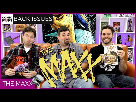 What the HECK is The Maxx? - Back Issues