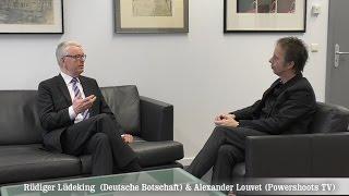 Rüdiger Lüdeking - Deutsche Botschaft