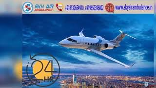 Take Advantage of Sky Air Ambulance from Patna with Entire Medical Equipmen