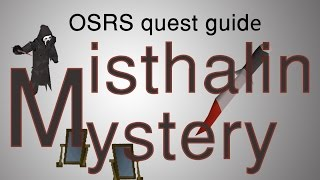 [OSRS] Misthalin Mystery Quest Guide