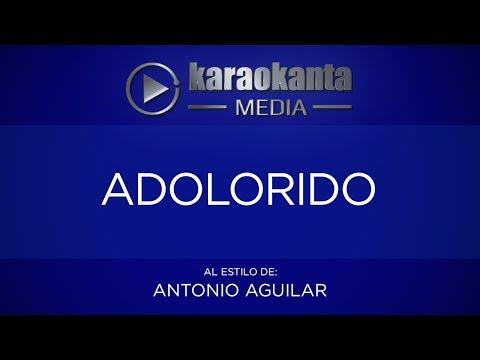 Adolorido Antonio Aguilar